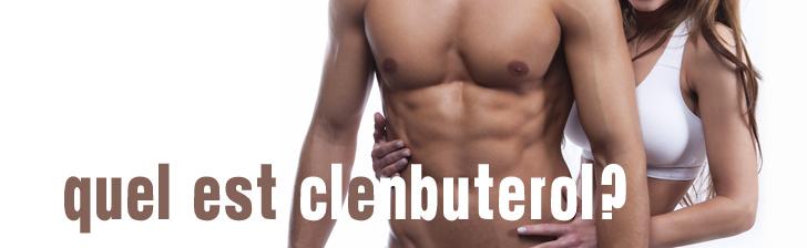 Quel est Clenbuterol?